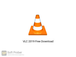 VLC 2019 Latest Version Download-Softprober.com