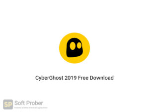 CyberGhost 2019 Latest Version Download-Softprober.com
