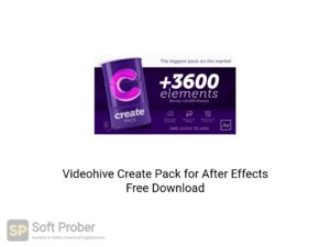 Videohive - Create Pack For After Effects Latest Version Download-Softprober.com