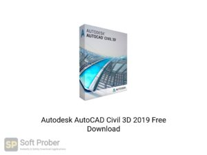 Autodesk AutoCAD Civil 3D 2019 Latest Version Download-Softprober.com