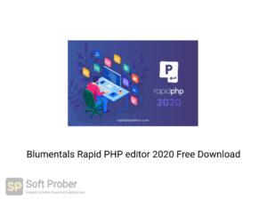 Blumentals Rapid PHP Editor 2020 Latest Version Download-Softprober.com