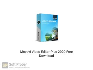 Movavi Video Editor Plus 2020 Latest Version Download-Softprober.com