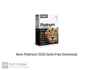 Nero Platinum 2020 Suite Latest Version Download-Softprober.com