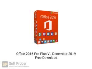 Office 2016 Pro Plus VL December 2019 Offline Installer Download-Softprober.com