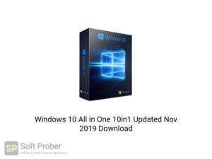 Windows 10 All in One 10in1 Updated Nov 2019 Latest Version Download-Softprober.com