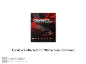 Acoustica Mixcraft Pro Studio Offline Installer Download-Softprober.com