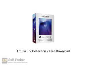 Arturia V Collection 7 Offline Installer Download-Softprober.com