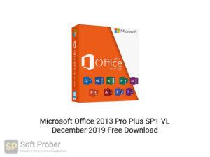 Microsoft Office 2013 Pro Plus SP1 VL December 2019 Offline Installer Download-Softprober.com
