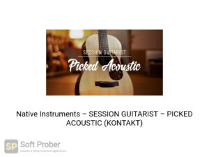 Native Instruments SESSION GUITARIST PICKED ACOUSTIC (KONTAKT) Offline Installer Download-Softprober.com