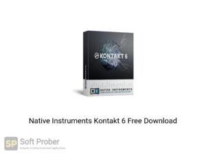 Native Instruments Kontakt 6 Offline Installer Download-Softprober.com