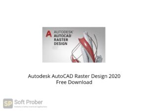 Autodesk AutoCAD Raster Design 2020 Offline Installer Download-Softprober.com