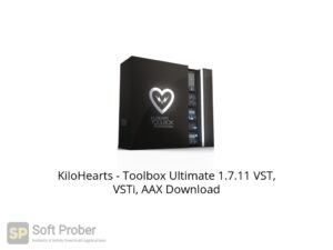 KiloHearts Toolbox Ultimate 1.7.11 VST, VSTi, AAX Offline Installer Download-Softprober.com