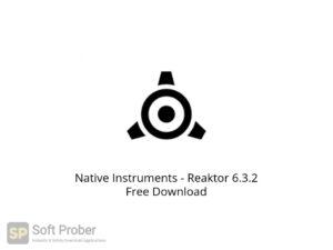 Native Instruments Reaktor 6.3.2 Offline Installer Download-Softprober.com