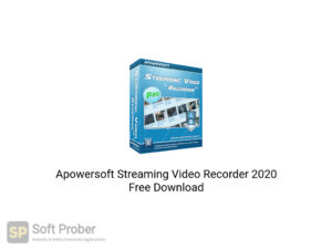 Apowersoft Streaming Video Recorder 2020 Free Download-Softprober.com