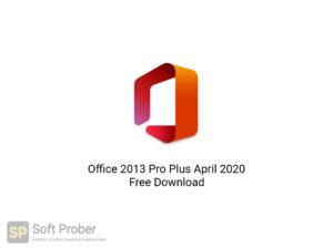 Office 2013 Pro Plus April 2020 Free Download-Softprober.com