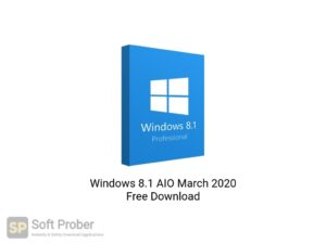 Windows 8.1 AIO March 2020 Free Download-Softprober.com