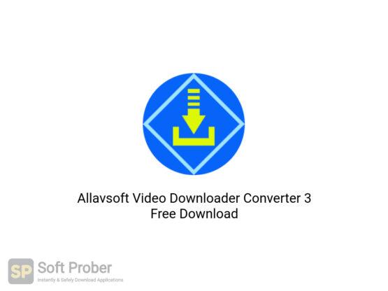 Allavsoft Video Downloader Converter 3 Free Download-Softprober.com