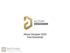 Altium Designer 2020 Free Download-Softprober.com