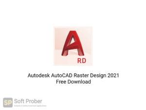 Autodesk AutoCAD Raster Design 2021 Free Download-Softprober.com