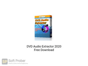 DVD Audio Extractor 2020 Free Download-Softprober.com