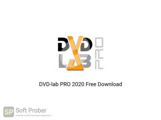 DVDlab PRO 2020 Free Download-Softprober.com