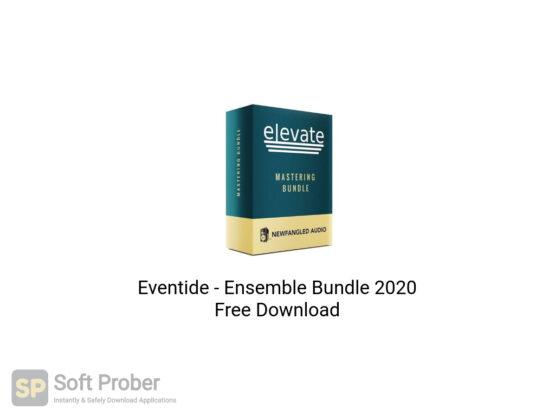 Eventide Ensemble Bundle 2020 Free Download-Softprober.com
