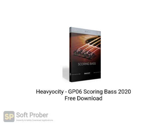Heavyocity GP06 Scoring Bass 2020 Free Download-Softprober.com