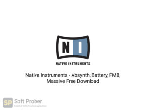 Native Instruments Absynth, Battery, FM8, Massive Free Download-Softprober.com
