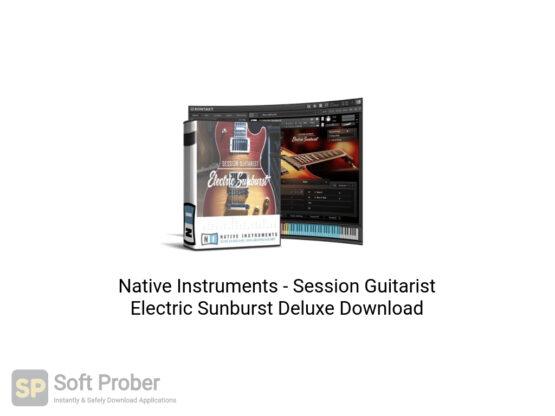 Native Instruments Session Guitarist Electric Sunburst Deluxe Free Download-Softprober.com