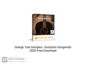 Orange Tree Samples Evolution Songwriter 2020 Free Download-Softprober.com