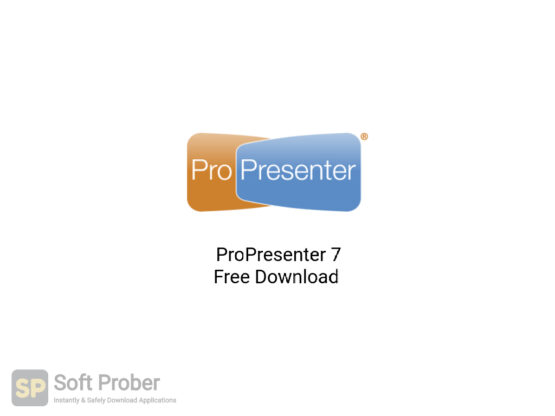 ProPresenter 7 Free Download Softprober.com