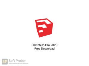 SketchUp Pro 2020 Free Download-Softprober.com