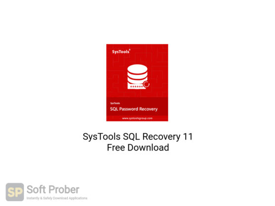 SysTools SQL Recovery 11 Free Download-Softprober.com