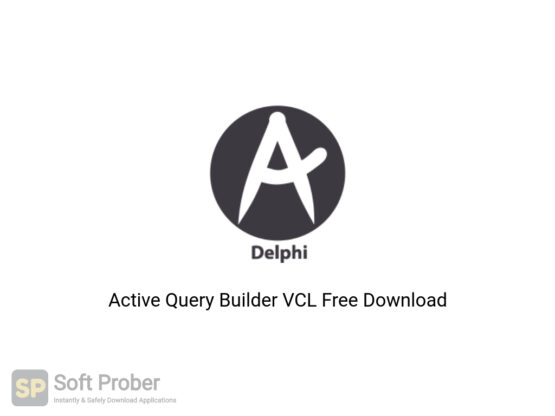 Active Query Builder VCL Offline Installer Download-Softprober.com