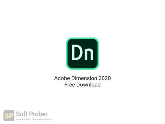 Adobe Dimension 2020 Free Download-Softprober.com