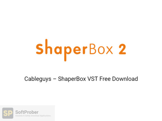 Cableguys–ShaperBox-VST-Offline-Installer-Download-Softprober.com