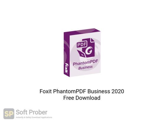 Foxit PhantomPDF Business 2020 Offline Installer Download-Softprober.com