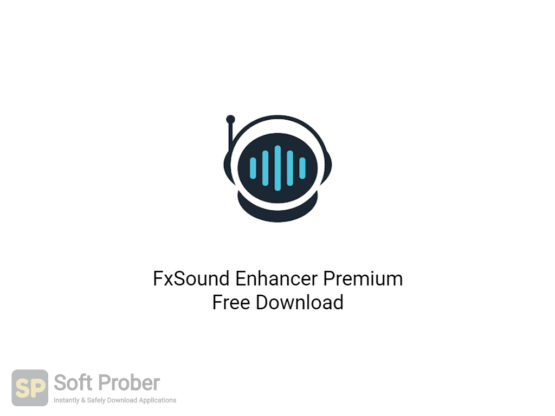 FxSound-Enhancer-Premium-Offline-Installer-Download-Softprober.com
