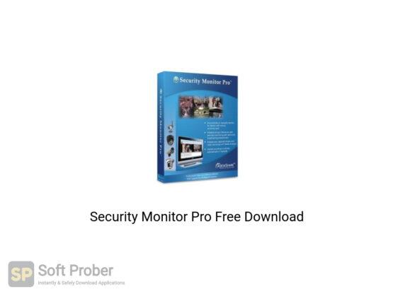 Security Monitor Pro Offline Installer Download-Softprober.com