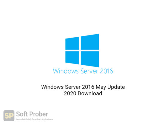 Windows Server 2016 May Update 2020 Free Download-Softprober.com