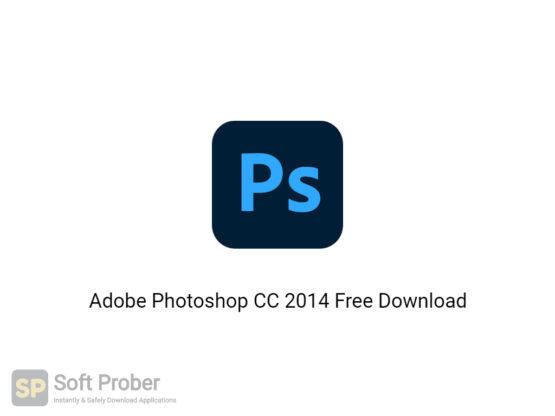 Adobe Photoshop CC 2014 Free Download-Softprober.com