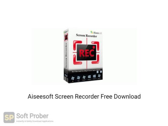 Aiseesoft Screen Recorder 2020 Free Download-Softprober.com