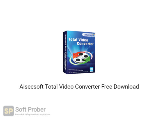 Aiseesoft Total Video Converter 2020 Free Download-Softprober.com