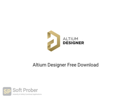 Altium Designer 2020 Offline Installer Download-Softprober.com