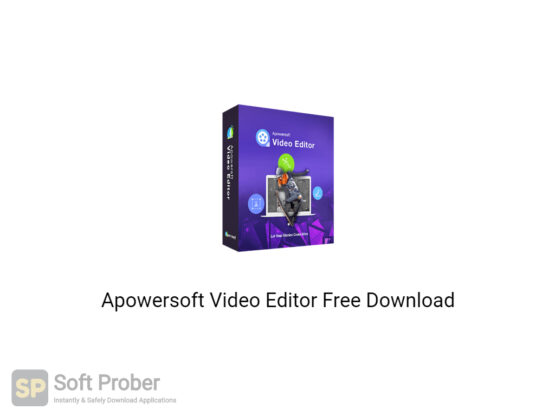 Apowersoft Video Editor 2020 Free Download-Softprober.com