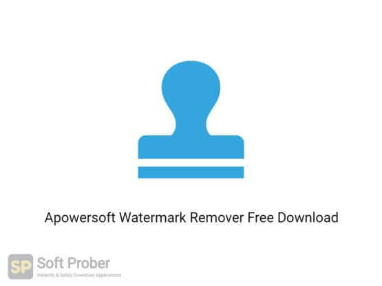 Apowersoft Watermark Remover Offline Installer Download-Softprober.com