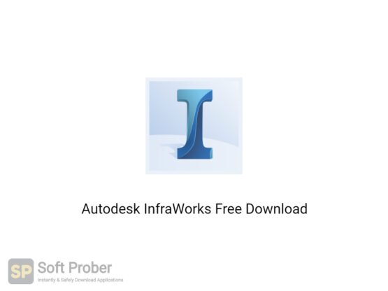 Autodesk InfraWorks 2020 Free Download-Softprober.com