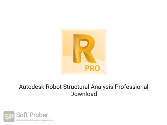 Autodesk Robot Structural Analysis Professional 2021 Free Download-Softprober.com