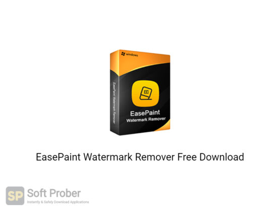 EasePaint Watermark Remover 2020 Free Download-Softprober.com