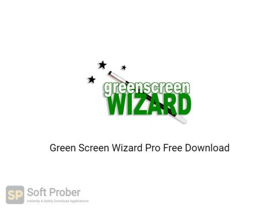 Green Screen Wizard Pro 2020 Free Download-Softprober.com